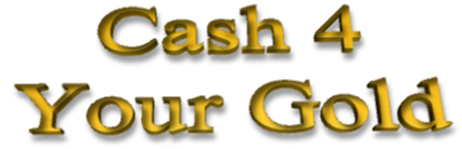 Cash For Your Gold Gilbert, Cash 4 Your Gold Mesa, Cash For Your Gold Chandler
